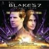 Blake's 7: The Dust Run / The Trial - Simon Guerrier
