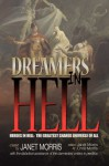 Dreamers in Hell - Janet E. Morris, Richard Groller, Sara M. Harvey, Michael H. Hanson
