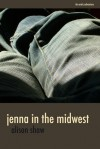Jenna in the Midwest - Alison Shaw