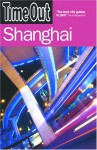 Time Out Shanghai - 1st Edition - Andrew Humphreys