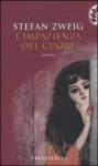 L'impazienza del cuore - Stefan Zweig, Umberto Gandini