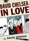 David Chelsea in Love - David Chelsea
