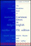 The Broadview Book of Common Errors in English: ESL Edition - Martin Boyne, Don LePan