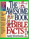 The Awesome Book of Bible Facts - Sandy Silverthorne