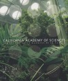 California Academy of Sciences: Architecture in Harmony with Nature - Susan Wels, John McCosker, Renzo Piano, Greg Farrington