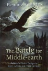 The Battle for Middle-earth: Tolkien's Divine Design in The Lord of the Rings - Fleming Rutledge