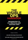 The Visible Ops Handbook: Implementing ITIL in 4 Practical and Auditable Steps - Kevin Behr, Gene Kim, George Spafford