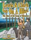 Lewis & Clark Go On A Hike (American Milestones) - Carole Marsh