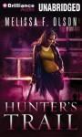 Hunter's Trail - Melissa F. Olson