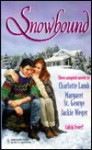 Snowbound: Shotgun Wedding, Murder by the Book, On a Wing and a Prayer - Charlotte Lamb, Margaret St. George, Jackie Weger