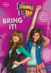 Bring It! (Shake It Up! Junior Novel) - N.B. Grace