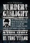 Murder by Gaslight (Dead Men Do tell Tales) - Troy Taylor