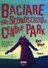 Baciare uno sconosciuto a Central Park - Katy Regan