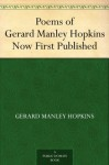 Poems of Gerard Manley HopkinsNow First Published - Gerard Manley Hopkins
