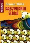 Przewodnik stada - Connie Willis, Grażyna Grygiel, Piotr Staniewski