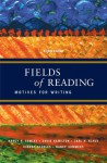 Fields of Reading: Motives for Writing - Nancy R. Comley, David Hamilton, Carl H. Klaus