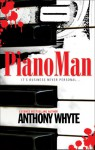 Piano Man - Anthony Whyte