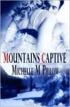 Mountain's Captive - Michelle M. Pillow