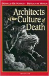 Architects of the Culture of Death - Donald De Marco, Benjamin Wiker