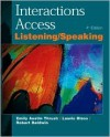 Interactions Access: A Listening/Speaking Skills Book - Emily Austin Thrush, Laurie Blass, Robert Baldwin