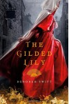 The Gilded Lily - Deborah Swift