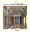 Neoclassical and 19th Century Architecture / 1: The Enlightenment in France and in England (History of World Architecture) - Robin Middleton, David Watkin