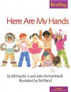 Here Are My Hands - Bill Martin Jr., John Archambault, Ted Rand