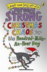 Christmas Chaos for the Hundred-Mile-An-Hour Dog - Jeremy Strong
