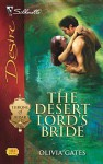 The Desert Lord's Bride (Throne of Judar #2) (Silhouette Desire #1884) - Olivia Gates
