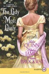 The Lady Most Likely... - Eloisa James, Connie Brockway, Julia Quinn
