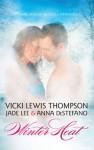 Winter Heat - Vicki Lewis Thompson, Jade Lee, Anna DeStefano