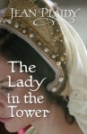 The Lady in the Tower (Queen of England Series) - Jean Plaidy