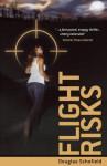 Flight Risks - Douglas Schofield, Eloise Aston