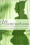 Illuminations: Women Writing on Photography From the 1850s to the Present - Liz Heron, Val Williams