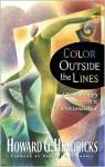 Color Outside the Lines (Swindoll Leadership Library) - Howard G. Hendricks