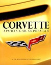 Corvette Sports Car Superstar - Auto Editors of Consumer Guide