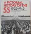 A pictorial history of the SS 1923-1945 - Andrew Mollo, Hugh Trevor-Roper