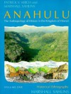 Anahulu: The Anthropology of History in the Kingdom of Hawaii, Volume 1: Historical Ethnography - Patrick Vinton Kirch, Marshall Sahlins