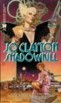 Shadowkill - Jo Clayton, Jo Clayton