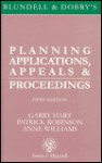 Blundell and Dobry's Planning Applications, Appeals and Proceedings - Garry Hart, Anne Williams