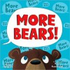 More Bears! - Kenn Nesbitt, Troy Cummings