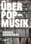 Über Pop-Musik - Diedrich Diederichsen