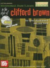 Essential Jazz Lines in the Style of Clifford Brown: C Instruments Edition [With CD] - Corey Christiansen, Kim Bock