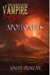 Apollonius (The Oldest Living Vampire Saga) - Joseph Duncan, Rod Redux