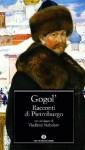 Racconti di Pietroburgo - Nikolai Gogol, Francesco Mariano, Vladimir Nabokov