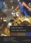 The World and the Word: An Introduction to the Old Testament - Eugene H. Merrill, Mark Rooker, Michael A. Grisanti