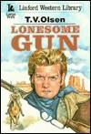 Lonesome Gun - Theodore V. Olsen