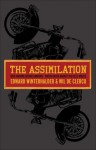 The Assimilation: Rock Machine Become Bandidos: Bikers United Against the Hells Angels - Edward Winterhalder, Wil De Clercq