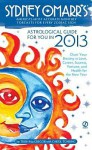 Sydney Omarr's Astrological Guide for You in 2013 - Trish MacGregor