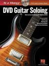 DVD Guitar Soloing [With DVD] - Joe Charupakorn, Chad Johnson